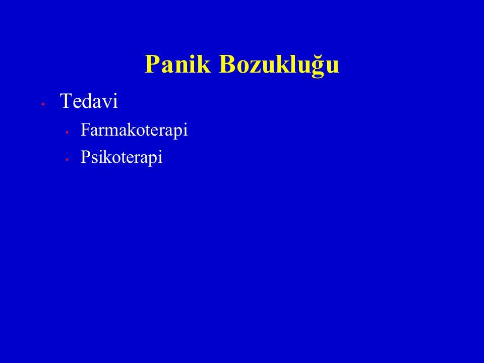 Panik Bozukluğu Tedavi Farmakoterapi Psikoterapi