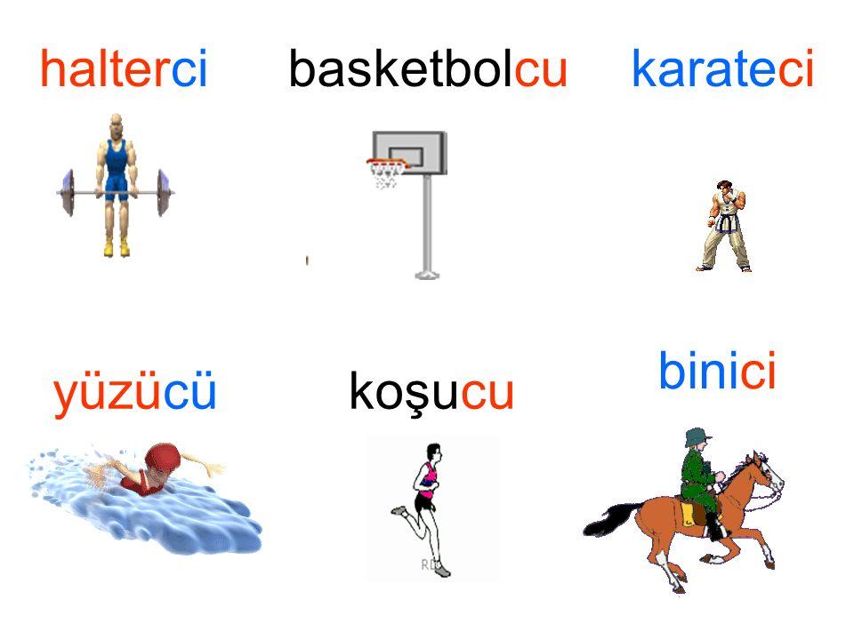 halterci basketbolcu karateci binici yüzücü koşucu binici