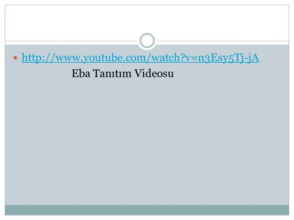 http://www.youtube.com/watch v=n3Esy5Tj-jA Eba Tanıtım Videosu