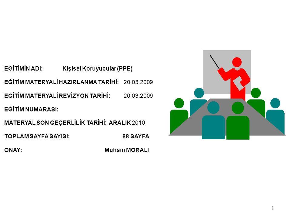 EĞİTİMİN ADI: Kişisel Koruyucular (PPE)