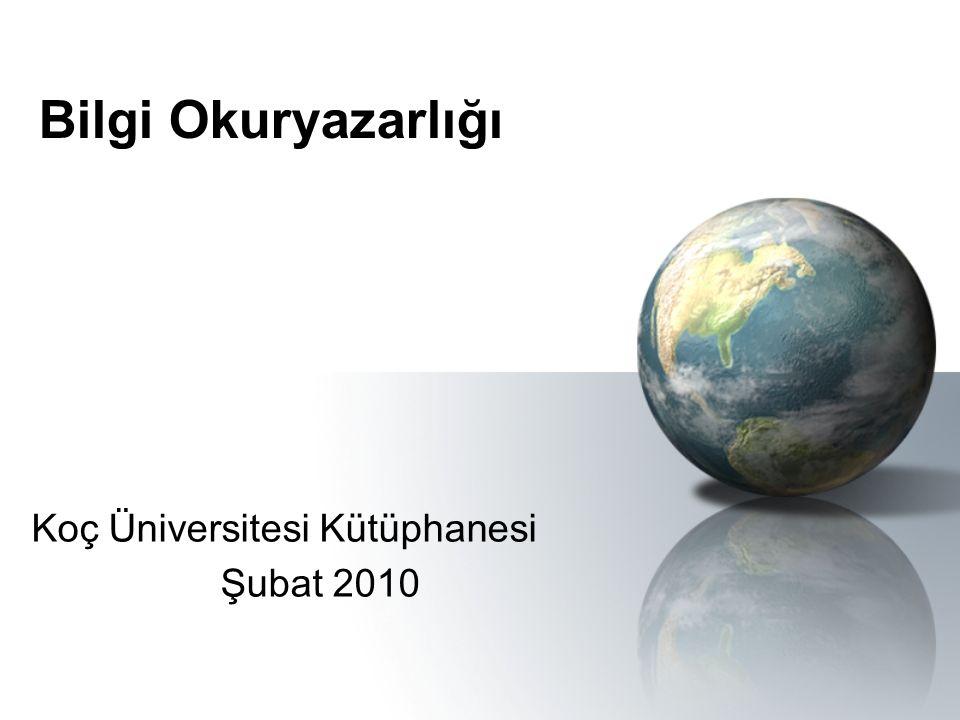 Koç Üniversitesi Kütüphanesi Şubat 2010