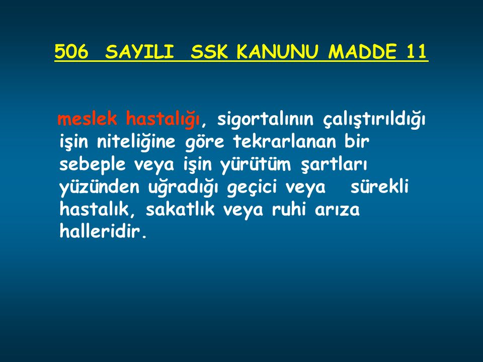 506 SAYILI SSK KANUNU MADDE 11