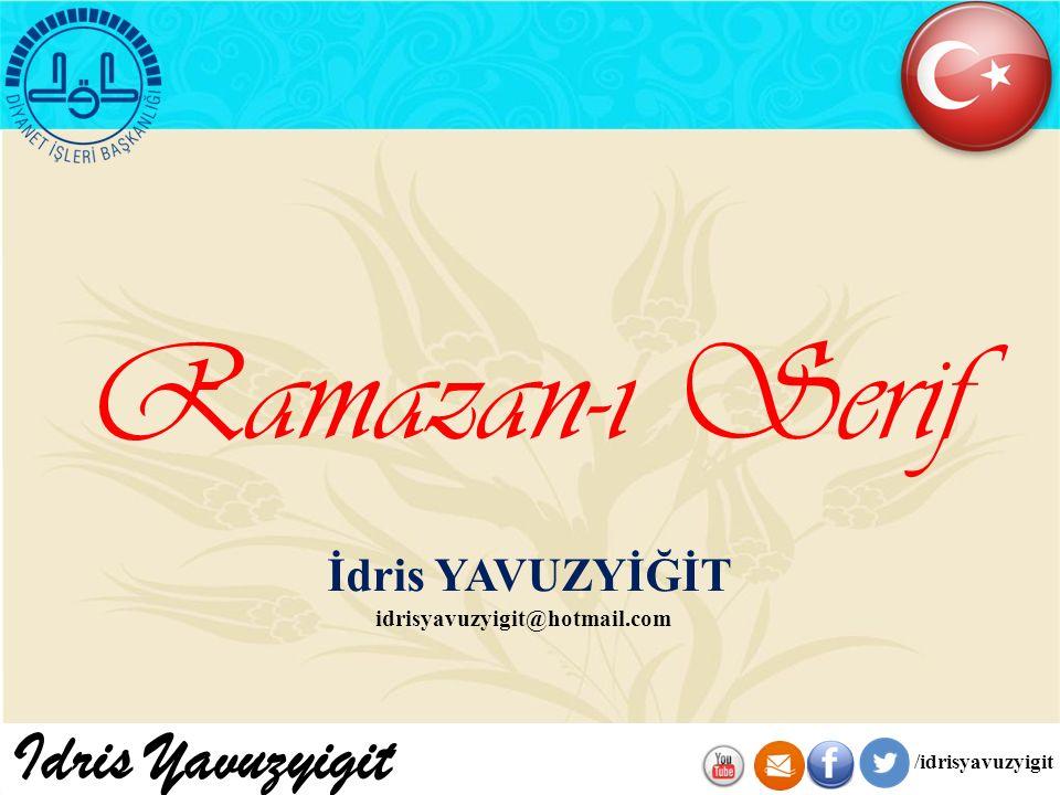Ramazan-ı Serif Idris Yavuzyigit İdris YAVUZYİĞİT