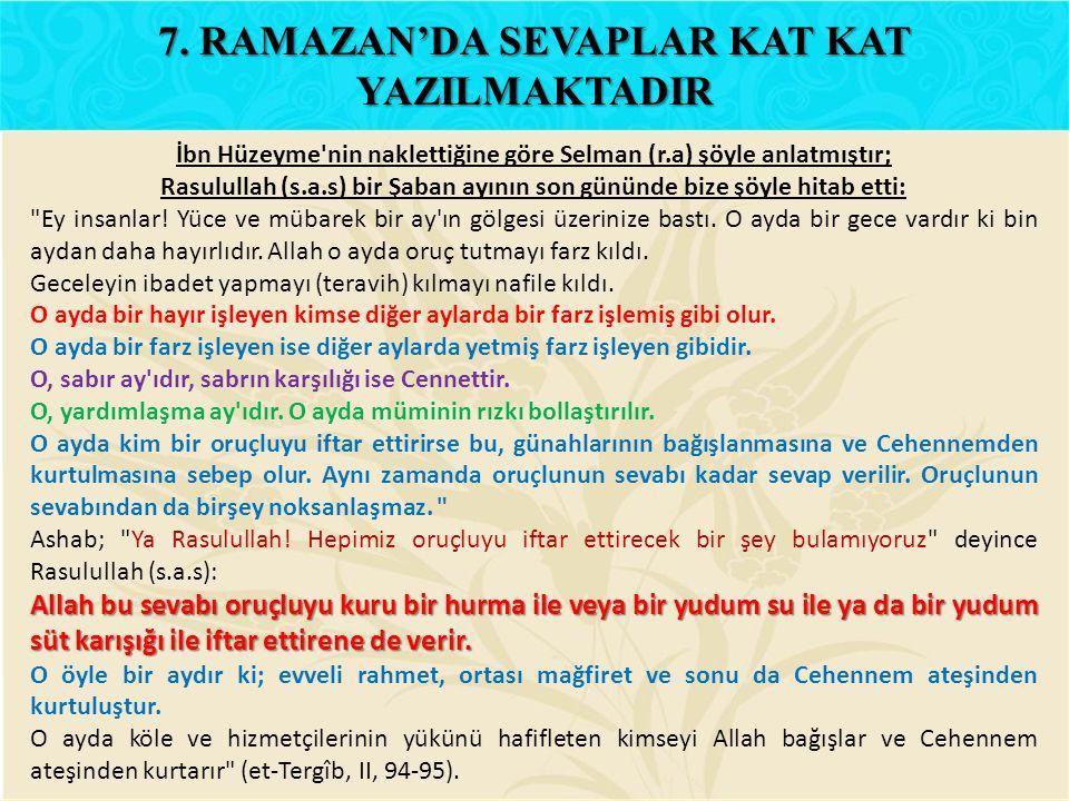 7. RAMAZAN'DA SEVAPLAR KAT KAT YAZILMAKTADIR