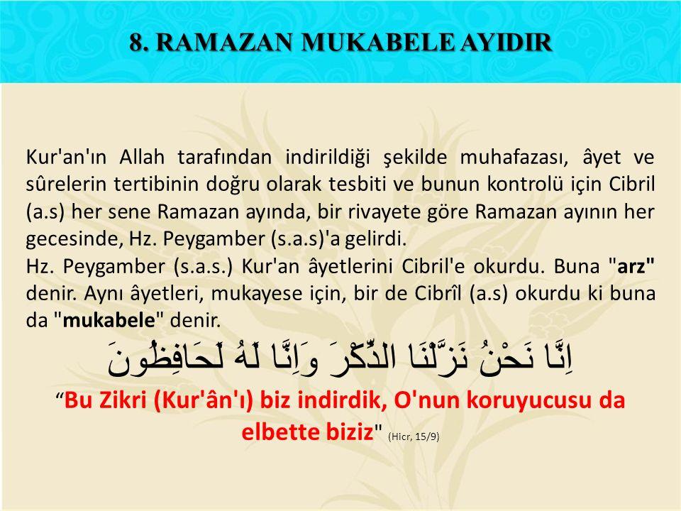 8. RAMAZAN MUKABELE AYIDIR