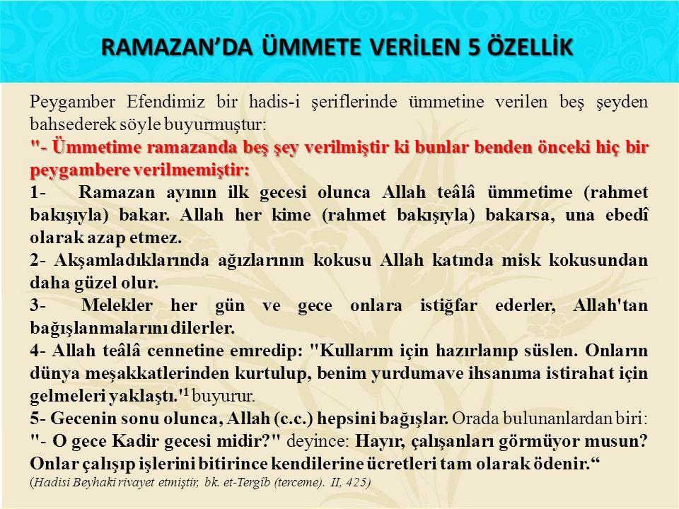 RAMAZAN'DA ÜMMETE VERİLEN 5 ÖZELLİK