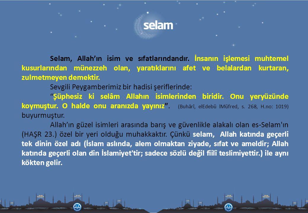 Selam, Allah'ın isim ve sıfatlarındandır
