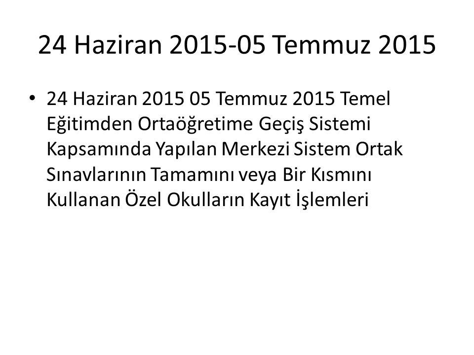 24 Haziran 2015-05 Temmuz 2015