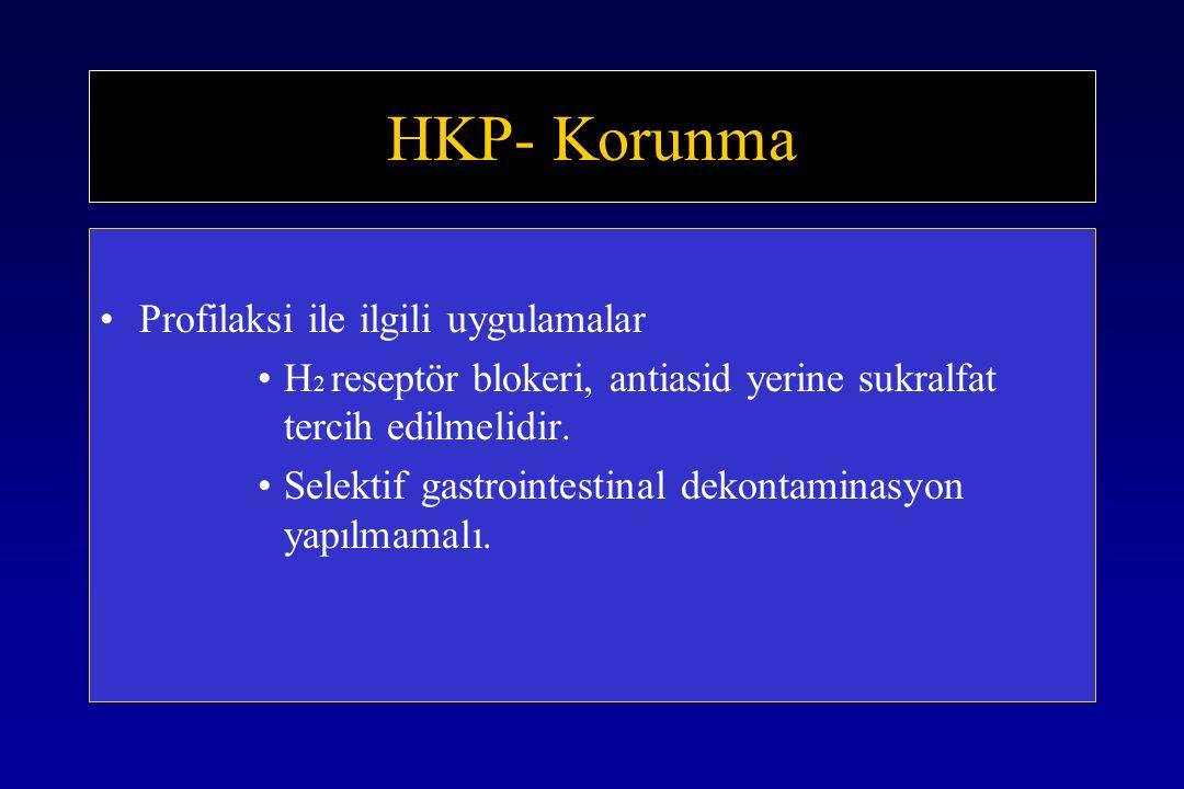 HKP- Korunma Profilaksi ile ilgili uygulamalar