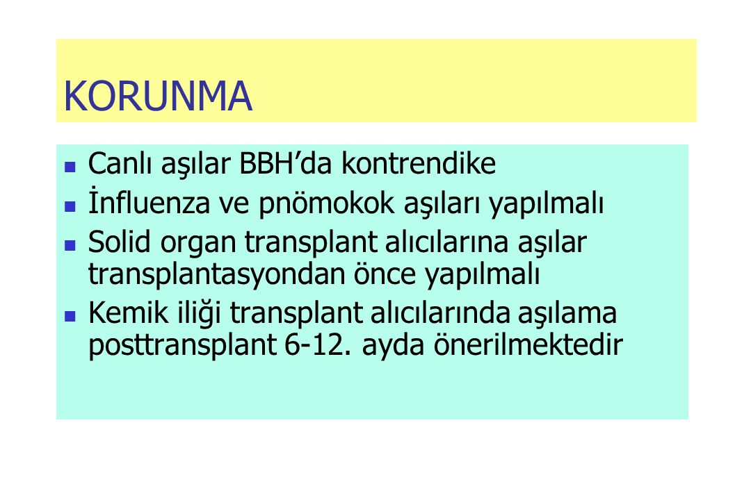 KORUNMA Canlı aşılar BBH'da kontrendike
