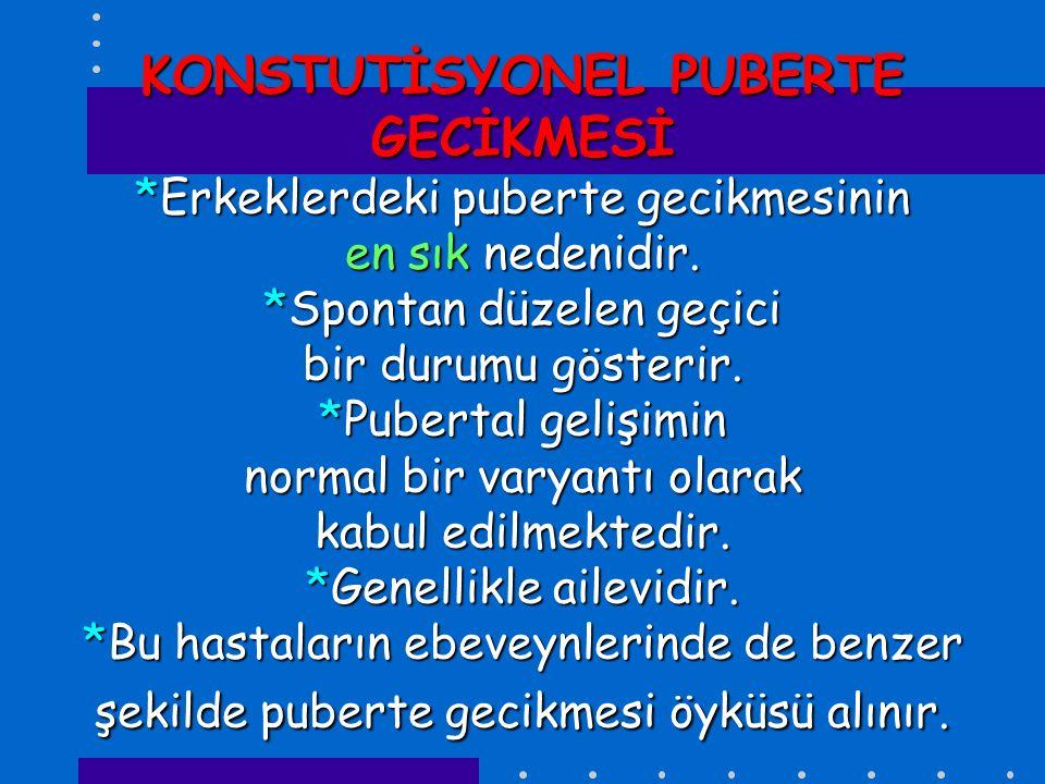 KONSTUTİSYONEL PUBERTE GECİKMESİ
