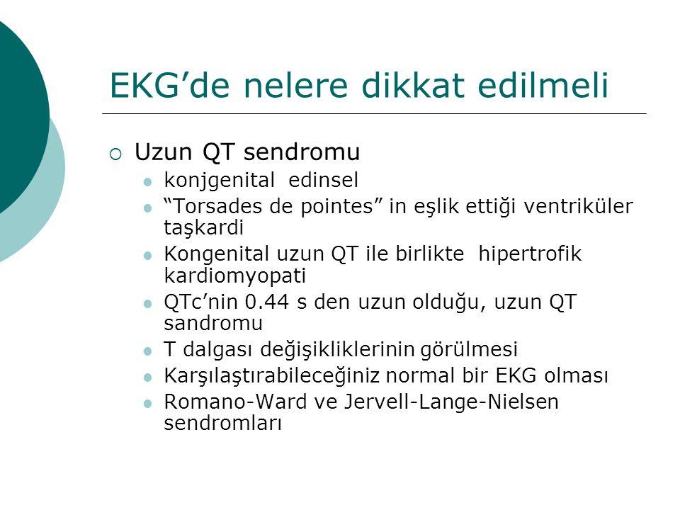 EKG'de nelere dikkat edilmeli