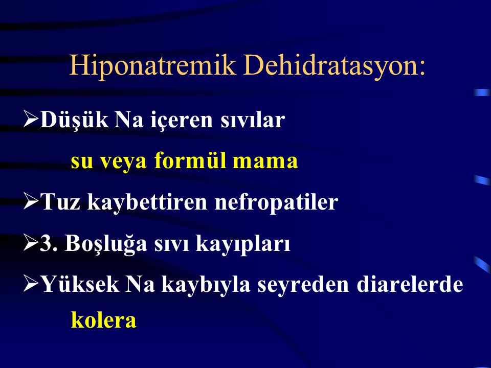 Hiponatremik Dehidratasyon:
