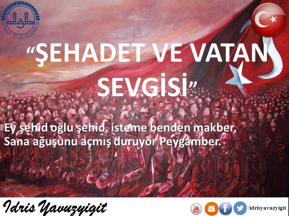 ŞEHADET VE VATAN SEVGİSİ