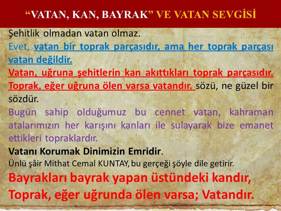 VATAN, KAN, BAYRAK VE VATAN SEVGİSİ