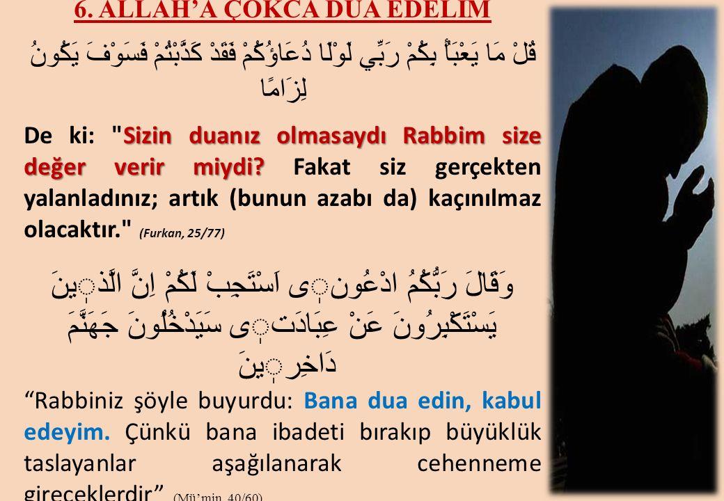 6. ALLAH'A ÇOKCA DUA EDELİM