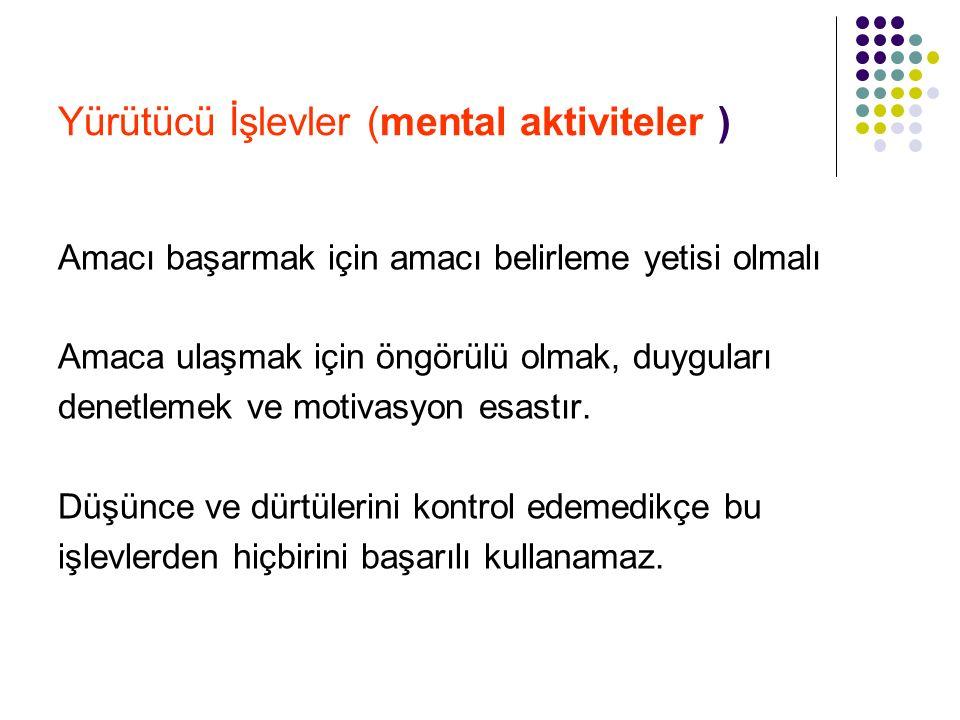 Yürütücü İşlevler (mental aktiviteler )