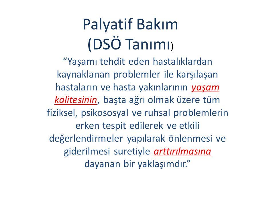 Palyatif Bakım (DSÖ Tanımı)