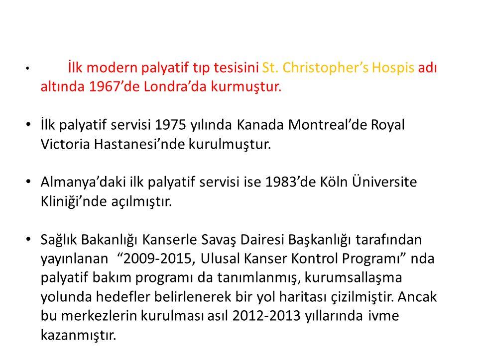 İlk modern palyatif tıp tesisini St