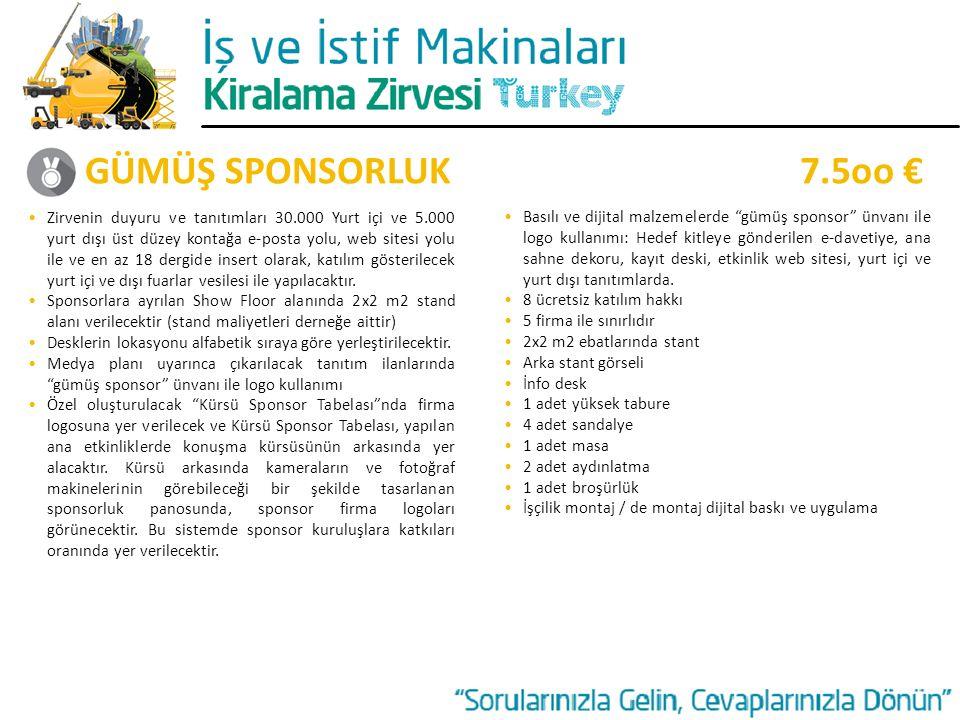 GÜMÜŞ SPONSORLUK 7.5oo €