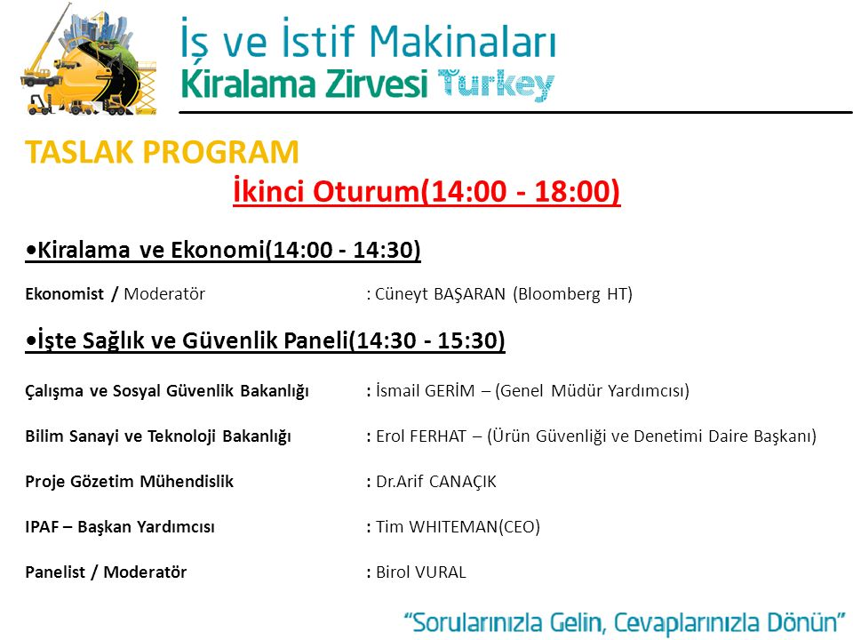 TASLAK PROGRAM İkinci Oturum(14:00 - 18:00)