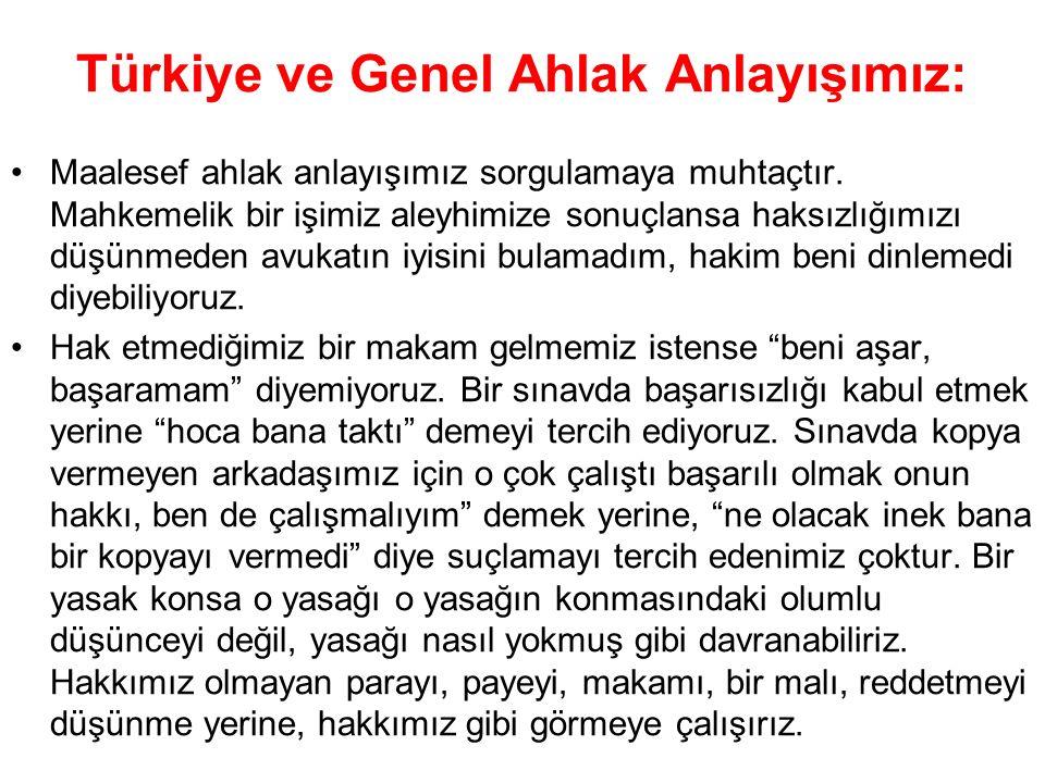 Türkiye ve Genel Ahlak Anlayışımız: