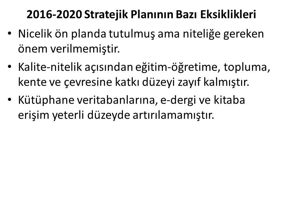 2016-2020 Stratejik Planının Bazı Eksiklikleri