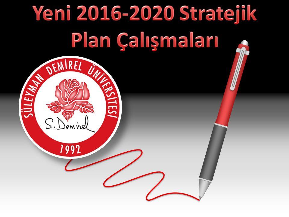 Yeni 2016-2020 Stratejik Plan Çalışmaları