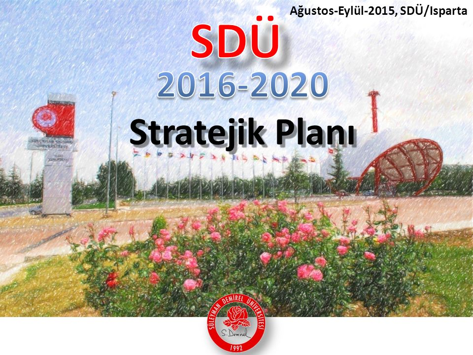 Ağustos-Eylül-2015, SDÜ/Isparta
