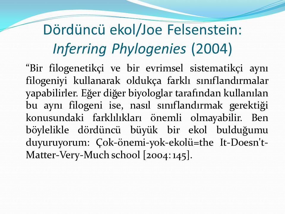 Dördüncü ekol/Joe Felsenstein: Inferring Phylogenies (2004)