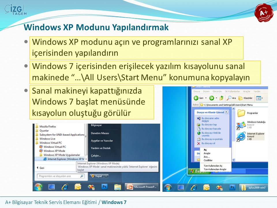 Windows XP Modunu Yapılandırmak