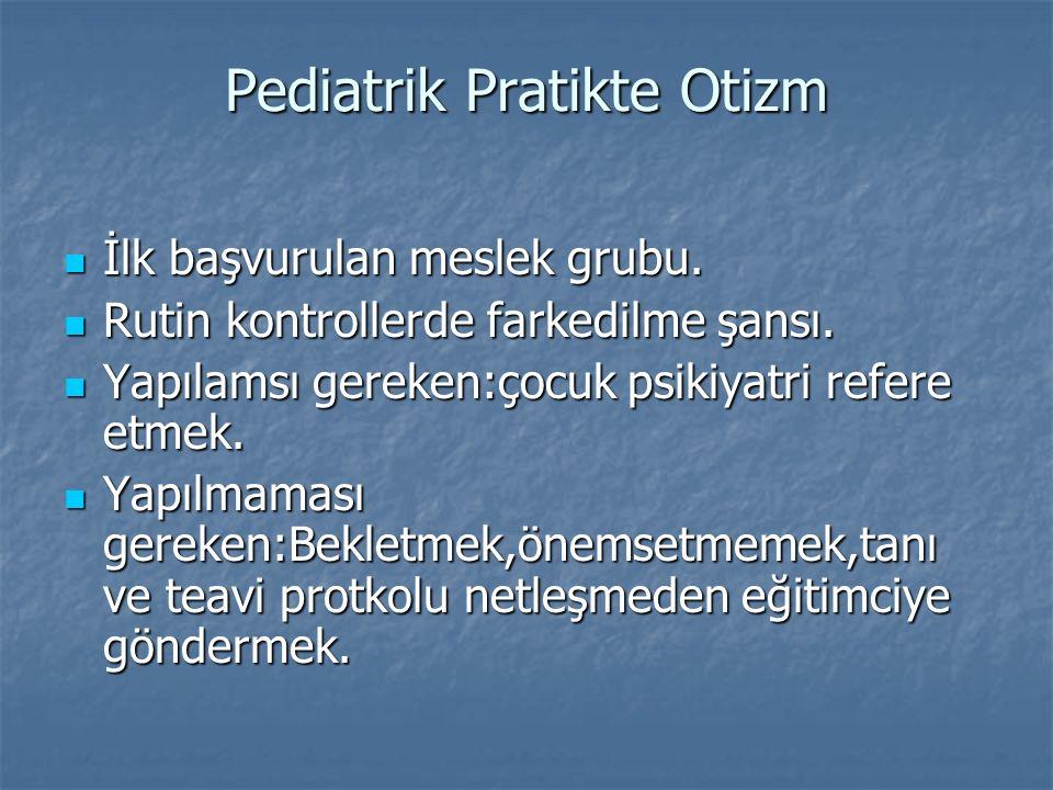 Pediatrik Pratikte Otizm