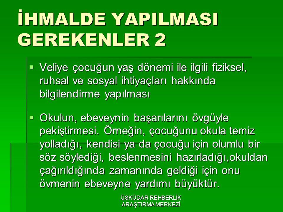 İHMALDE YAPILMASI GEREKENLER 2
