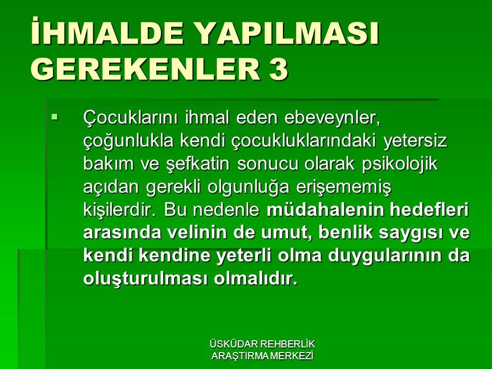 İHMALDE YAPILMASI GEREKENLER 3