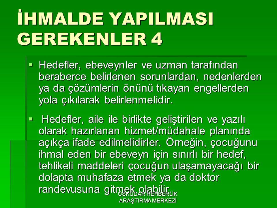 İHMALDE YAPILMASI GEREKENLER 4