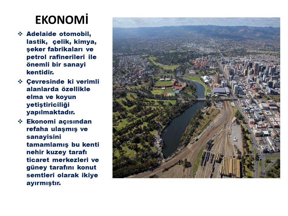 EKONOMİ Adelaide otomobil, lastik, çelik, kimya, şeker fabrikaları ve petrol rafinerileri ile önemli bir sanayi kentidir.