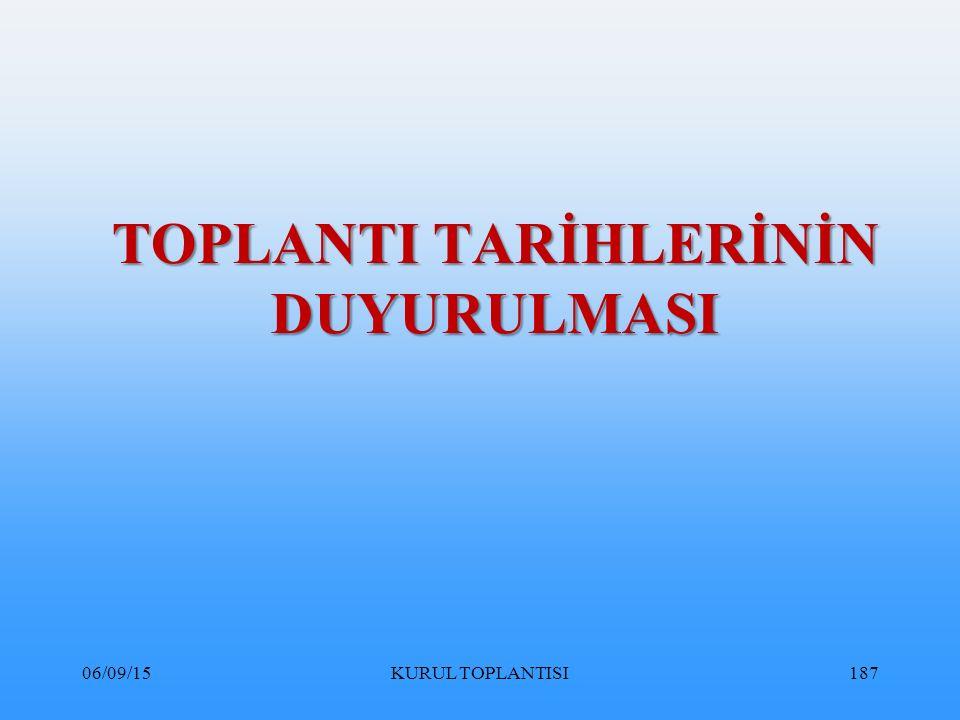 TOPLANTI TARİHLERİNİN DUYURULMASI