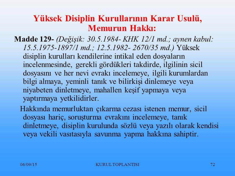 Yüksek Disiplin Kurullarının Karar Usulü, Memurun Hakkı: