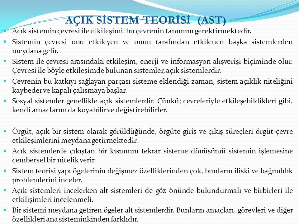 AÇIK SİSTEM TEORİSİ (AST)