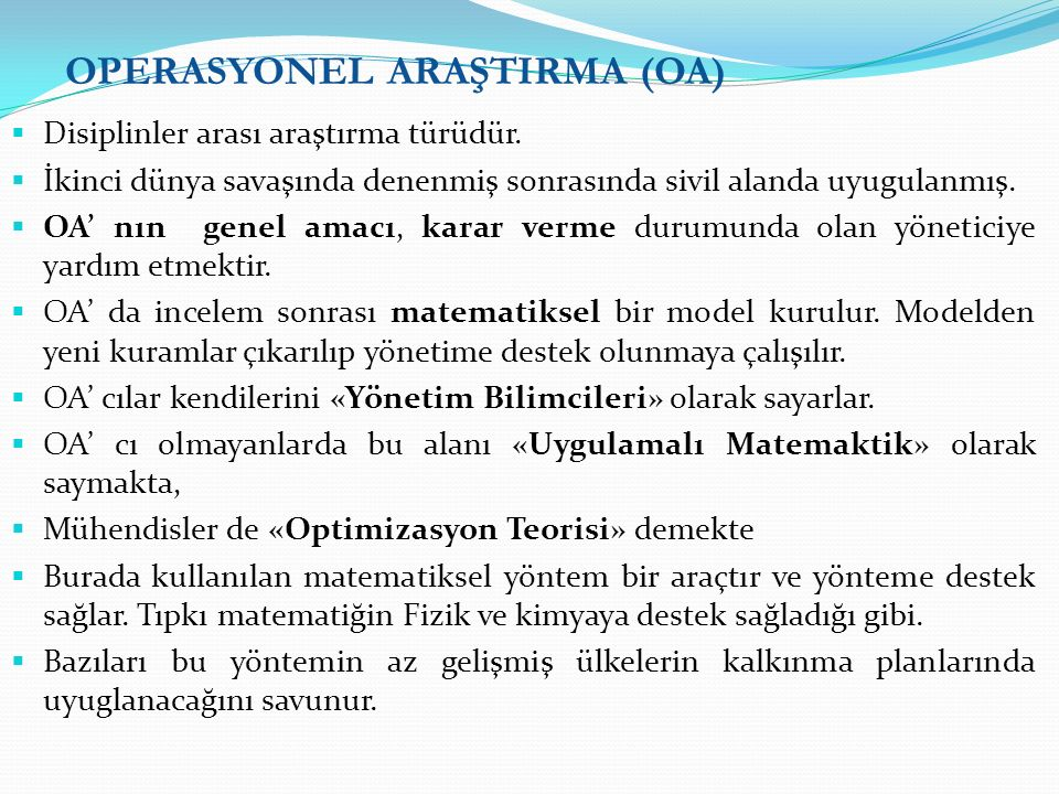 OPERASYONEL ARAŞTIRMA (OA)