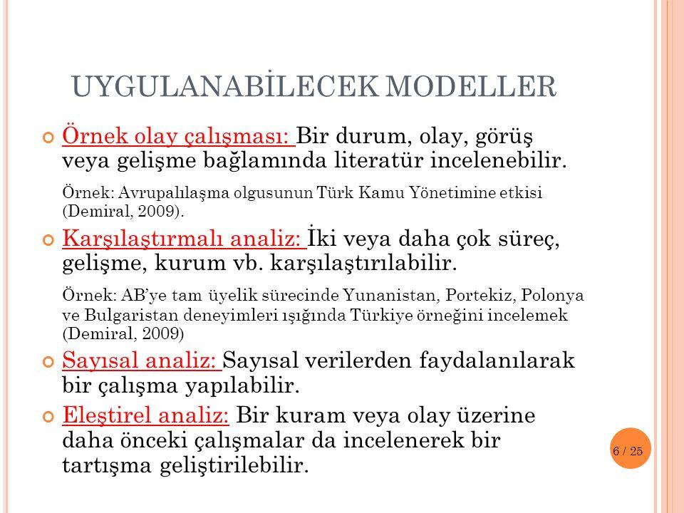 UYGULANABİLECEK MODELLER
