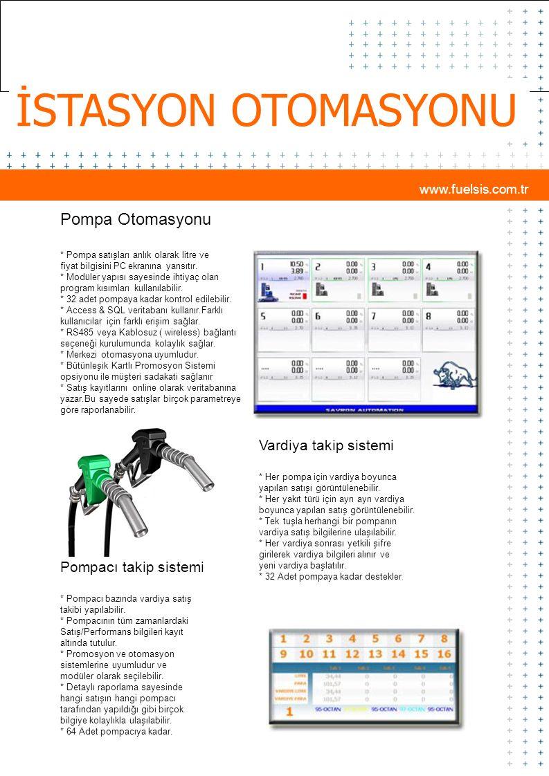 İSTASYON OTOMASYONU Pompa Otomasyonu Vardiya takip sistemi