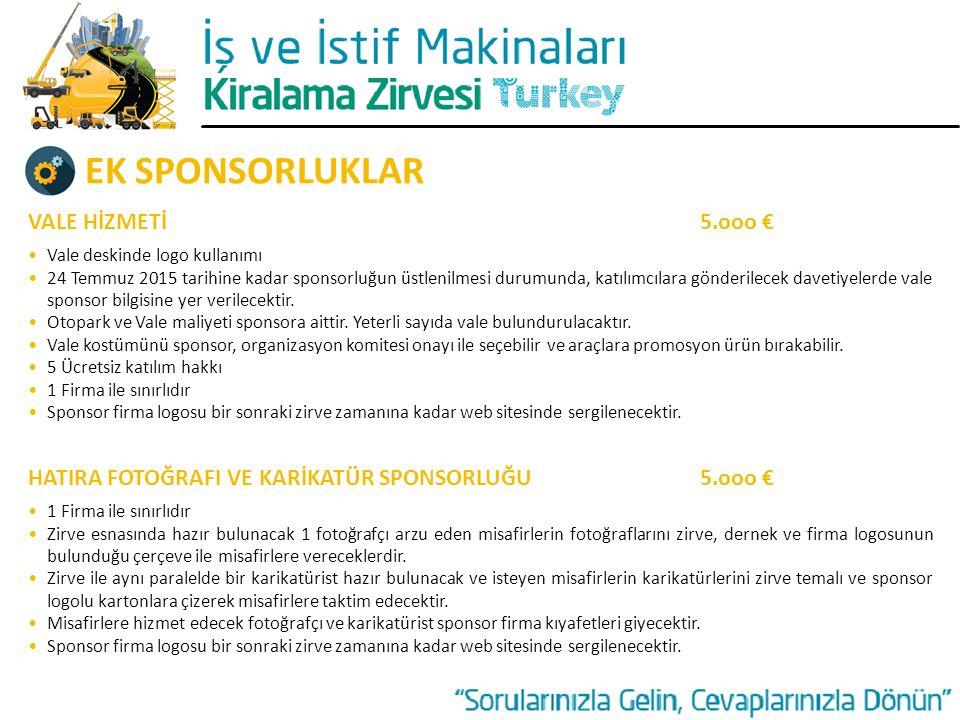EK SPONSORLUKLAR VALE HİZMETİ 5.ooo €