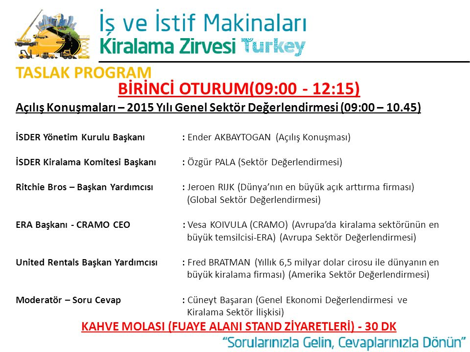 KAHVE MOLASI (FUAYE ALANI STAND ZİYARETLERİ) - 30 DK