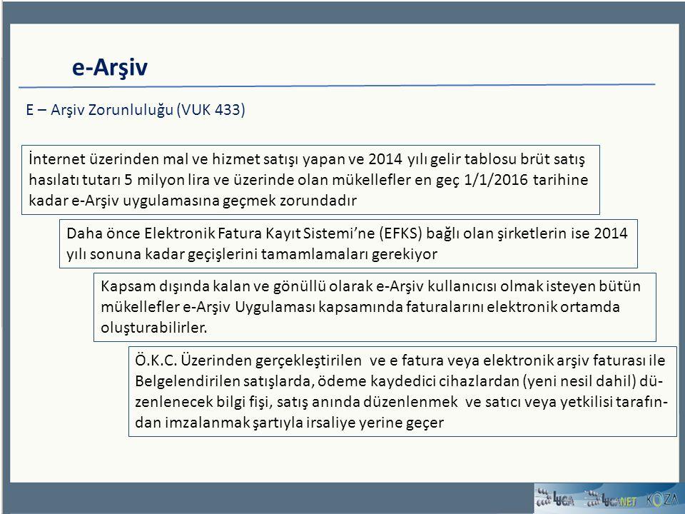 e-Arşiv E – Arşiv Zorunluluğu (VUK 433)