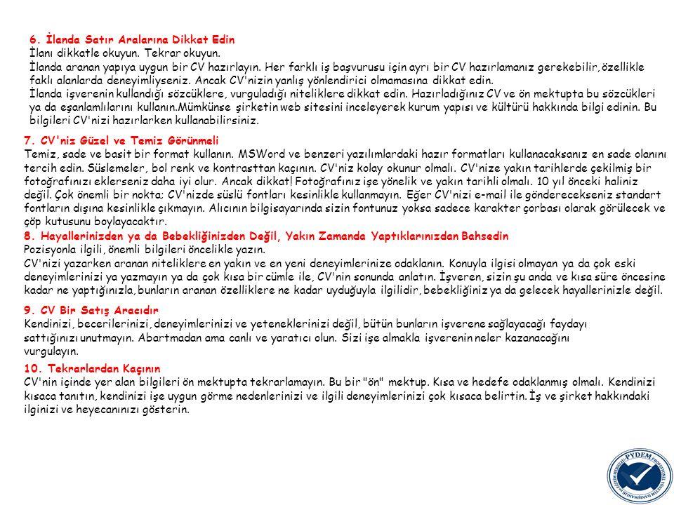 6. İlanda Satır Aralarına Dikkat Edin İlanı dikkatle okuyun