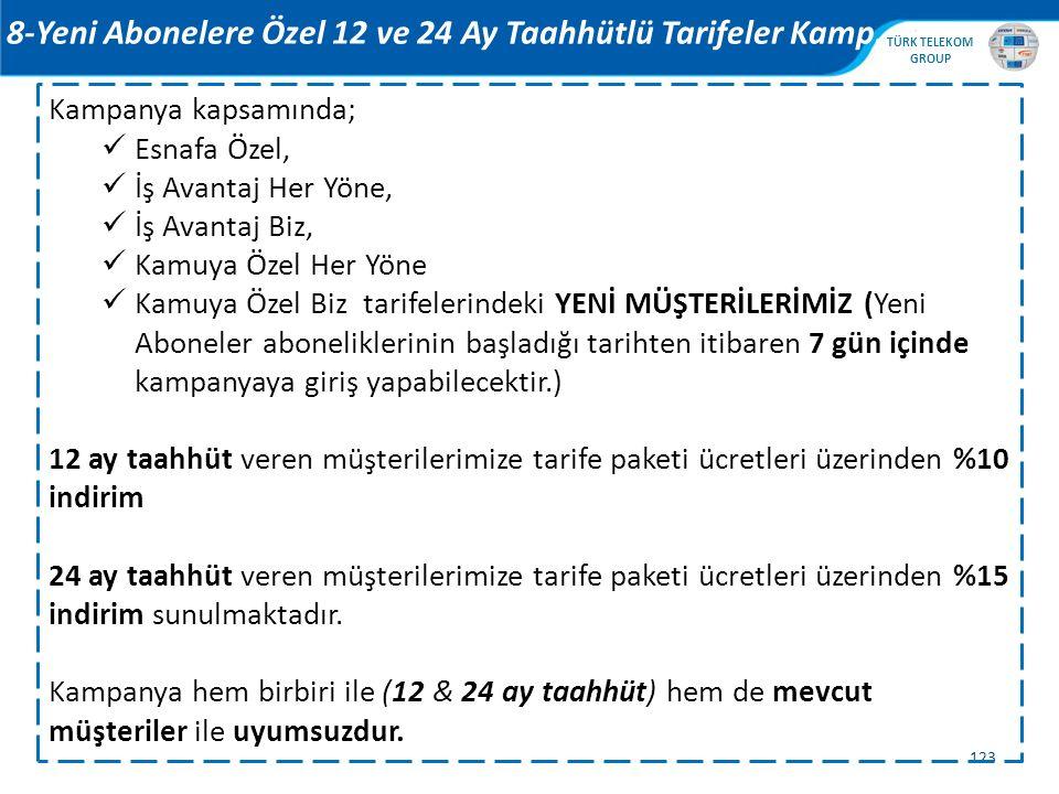 8-Yeni Abonelere Özel 12 ve 24 Ay Taahhütlü Tarifeler Kamp.