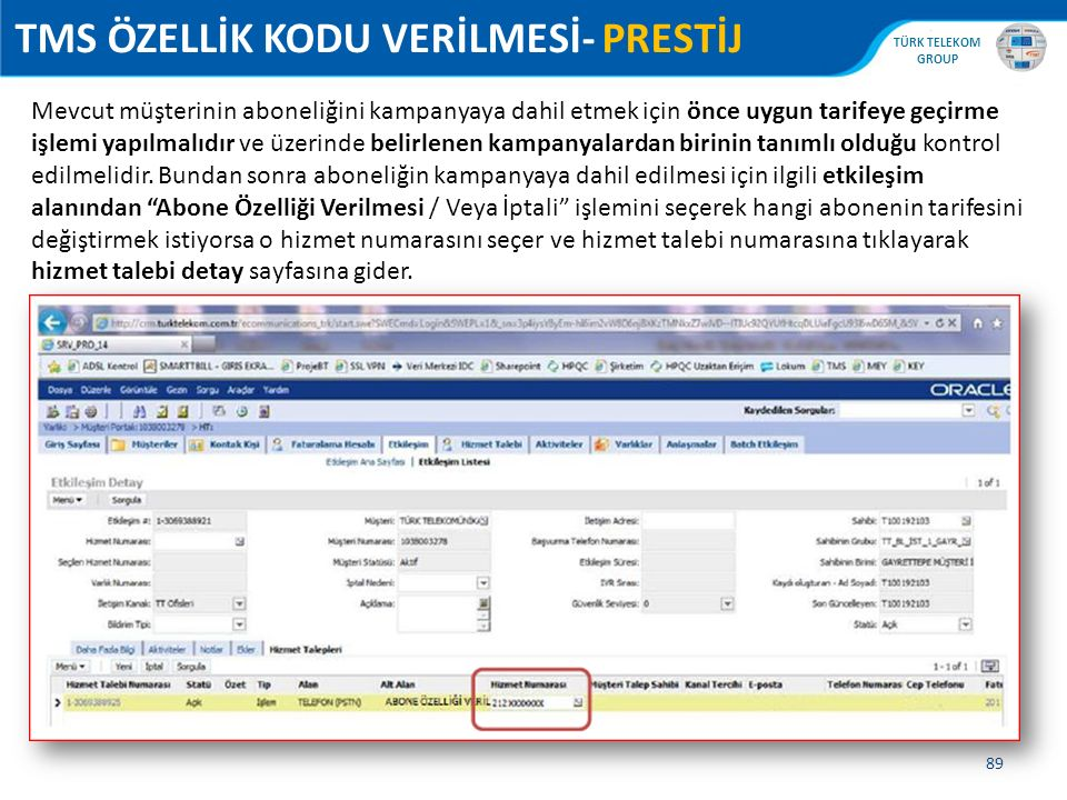 TMS ÖZELLİK KODU VERİLMESİ- PRESTİJ