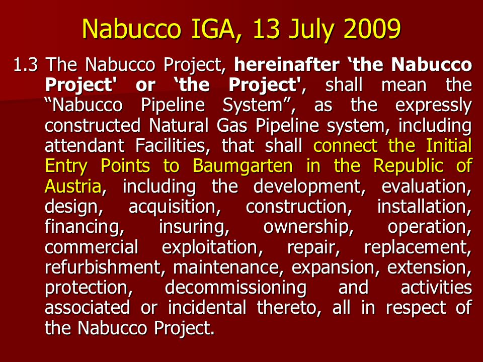 Nabucco IGA, 13 July 2009
