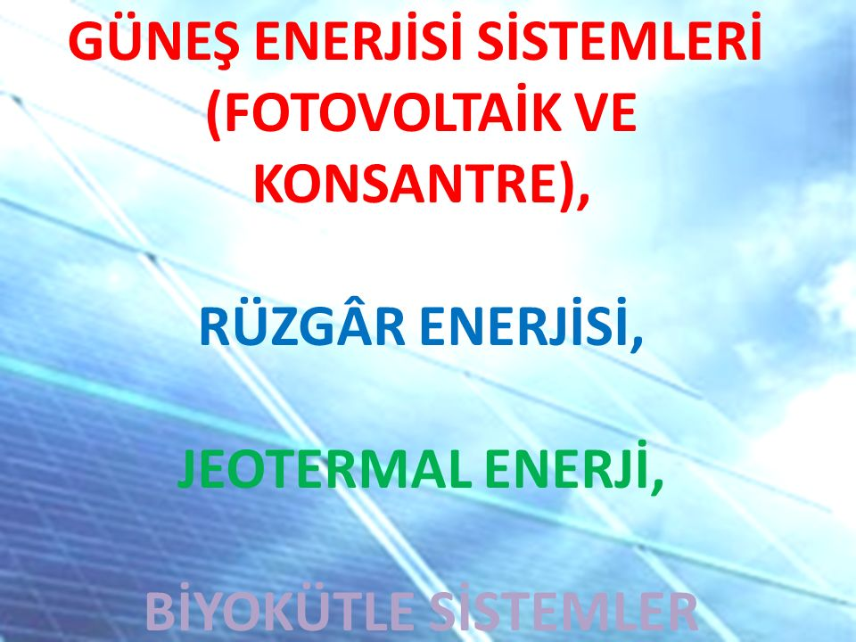 (FOTOVOLTAİK VE KONSANTRE),